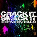 Crack It Smack It (Original Mix)