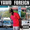 Kallyba Presents Yawd & Foregin Mixtape