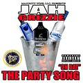 PARTY SONG On Dat JAH GRIZZIE MASTER MIX STREET