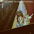 Kendra Morris - No Love (But Your Love) (prod. by Jeremy Page)