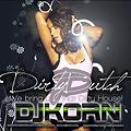 DjKoRn - Dirty Dutch House (DjKoRn September 2013)