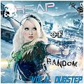 Heap of Random. Vocal Dubstep (Vol 2)
