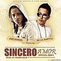 De LaGhetto Ft Arcangel- Sincero Amor REMIX