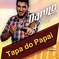 Danilo Rodrigues - Tapa do Papai