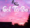 Got To Be (Prod. Emzy StaGates)