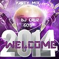 Welcome 2014 electro latino party mix