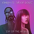 Kimbra & Snoop Dogg - Top of the World (prod. by Skrillex)