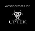 Uptek - Mixtape October 2015