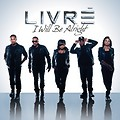 LIVRE - I Will Be Alright