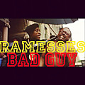 Ramesses D.B.I. - Bad Guy