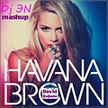 Havana Brown VS David Quijada ( Dj ЭN mashup 2014 )