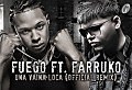 Fuego Ft. Farruko - Una Vaina Loca (Official Remix)