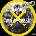Ricky Bats feat. Truly UrzZz & Whispers- Not A Problem