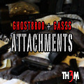 Ghost8800 - Attachments feat. Gasss