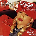 Im Going Down (DJJUNE Remix) Mary J Blige