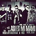 Asi Es Mi Mami (Official Remix) (By @NEOMUSIC1)