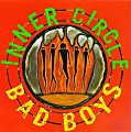 Inner Circle - Bad Boys (HQ)