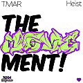 The Movement (Interlude) (Feat. Heist)