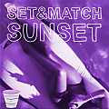 Set & Match - Sunset (C&$ By Ocho)