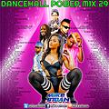 Dancehall Power Mix 29  (Mike Stoan 2015)