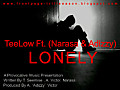 Lonely by TeeLow ft Narasa and Adizzy