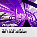Julie Scott, Airum - The Great Unknown (Original Mix)