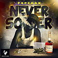 Popcaan - Never Sober - Notnice Records