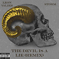 DJ Skeemz ft. Leon Valier & Storm - Devil Is A Lie (Remix)