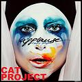Lady Gaga - Applause (Cat Project Remix)