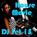 """House Movie # 15 - The DJ Set House of """"Movie Disco"""" facebook page mixed by Max"""