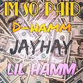 Im So Paid - Cover - feat. Lil Hamm