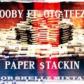 Scooby Ft. OtgTeezy-Paper Stacking