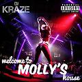 Dj Kraze - Welcome to Molly's House