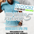 DJ Cookz Midweek Flavor At 5 Mixx June 27