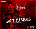 300 Barras (Freestyle) (Prod By Shadow La Sombra)