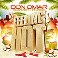 Don Omar – Feeling Hot (Prod. By Eliel, Alcover Y Marcos G)