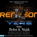 Siren Song(100%rap) -Y.E.R.B Ft Bebst & Majik (Produced by Gomez)