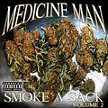 Medicine Man - Smoke A Sack Vol 2 (2010)