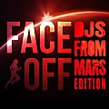 FaceOff_ DJs From Mars Edition