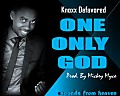 Knoxx Defavored-One Only God(Prod by Mickey Myco)