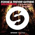 R3hab Feat Trevor Guthrie - Soundwave ( Dj Guess Why Extended )