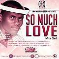 SO MUCH L0VE MIX SET