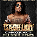 Tomcat - Cashout FT CashOut, Bow Wow, Young Jeezy, Fabolous, & Yo Gotti [Freestyle]