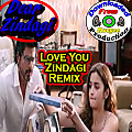 "Dear Zindagi | Official ""Love You Zindagi Remix"" 