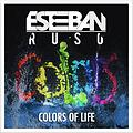 Esteban Ruso - Colors Of Life