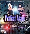 Perfect Again MiX By Dj Dimar506