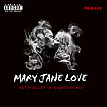 Mary Jane Love ft Kwestion Mac