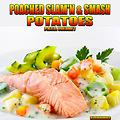 P.O.T.S. Volume 7-Poached Slam'n & Smash Potatoes