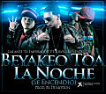 Galante Ft Jowell & Ñengo Flow - Bellakeo Toa La Noche (Se Encendio) (Produced By DJ Motion)