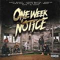 One Week Notice - Get It N Go (Feat. Dizzy Wright, Jarren Benton, Audio Push, Demrick, Emilio Rojas & Reezy)